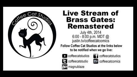 Streaming Brass Gates: Remastered 7/4/14 by CoffeeCatComics
