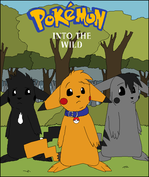 Warriors Cats Into The Wild Movie: Pokemon: Into The Wild By Miiroku On DeviantArt
