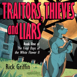 Traitors, Thieves and Liars AUDIOBOOK