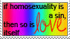 if homosexuality is sin --- x