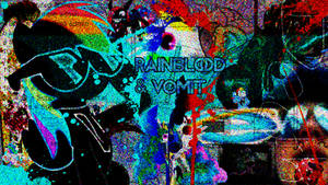 RAINBLOOD AND VOMIT!!!!!!! by FLAOFEI