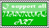 I support all TRADITIONAL ART -Stamp- by MultiDanita123