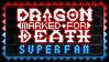 Dragon Marked For Death Super Fan by debureturns