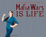 Mafia Wars is Life