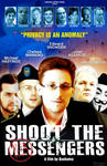 Shoot the Messengers - The Movie
