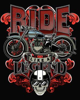 Ride like a legend.