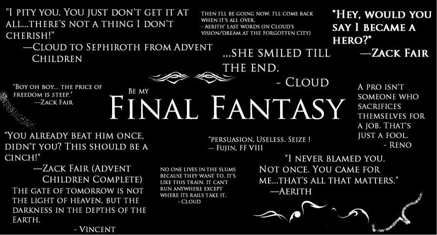 Final Fantasy Quotes by SuperGohan2132 on DeviantArt