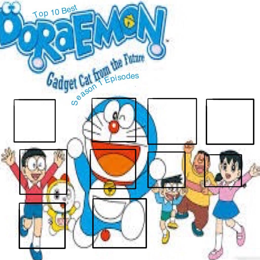 Blank Top 10 Season 1 Doraemon Episodes Meme By