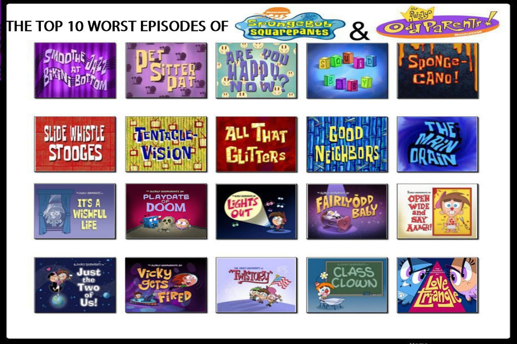 Top 10 Worst Episodes Of Spongebob And Fop By