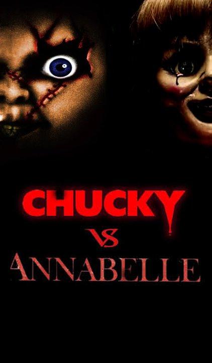 Chucky vs Annabelle poster by SteveIrwinFan96 on DeviantArt