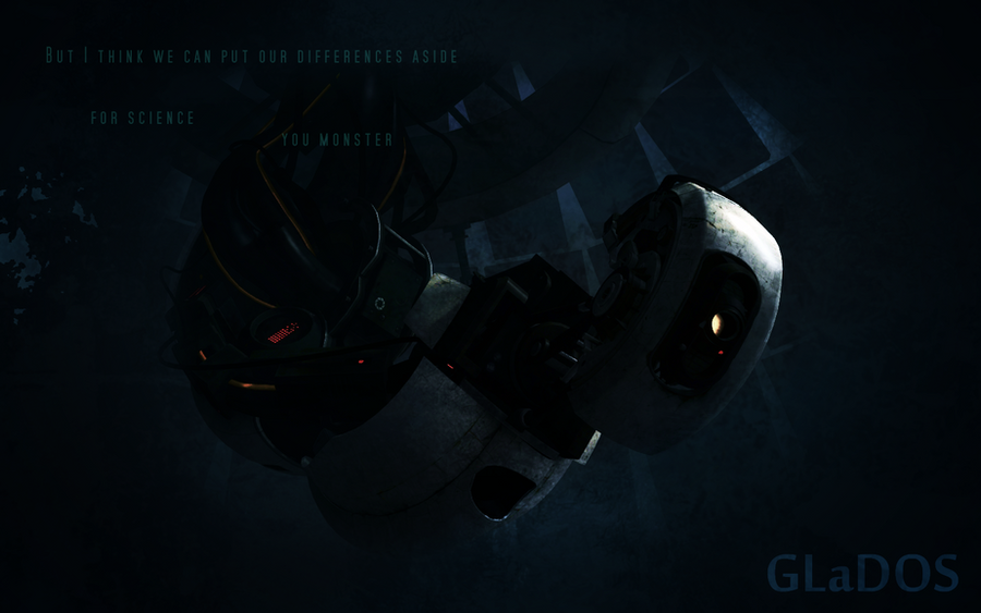 You Monster - GLaDOS Wallpaper by XxSweet-NightmarexX