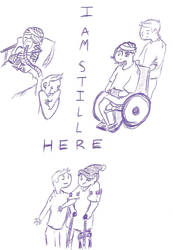 I'm still here by Angel-with-a-Flower