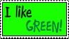 I like Green by HilarityRules