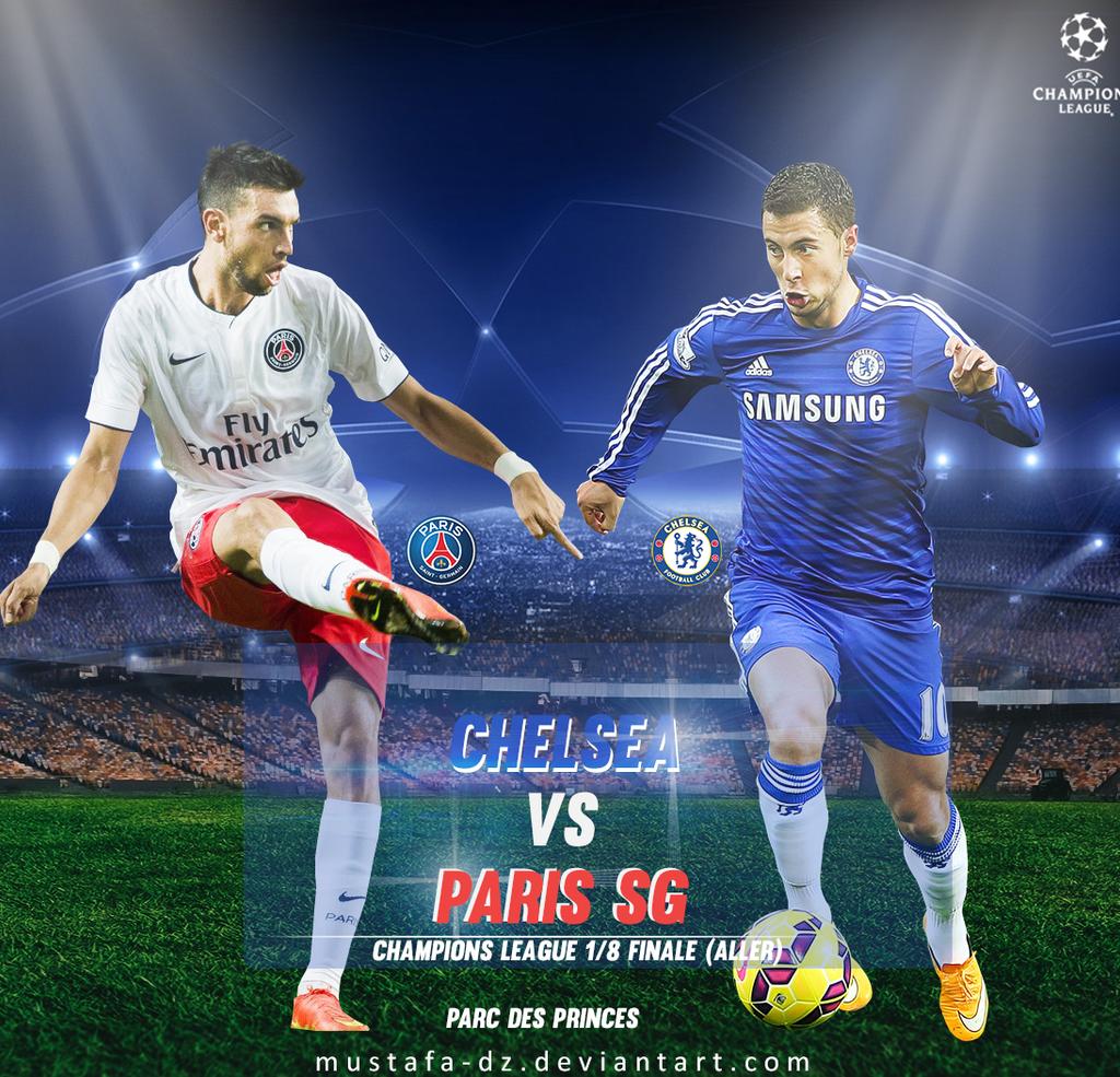Paris Saint Germain FC Vs Chelsea Champions League By MusTafa DZ