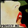 protect me. by chokingonstatic