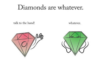 Diamonds are whatever by Diomhair