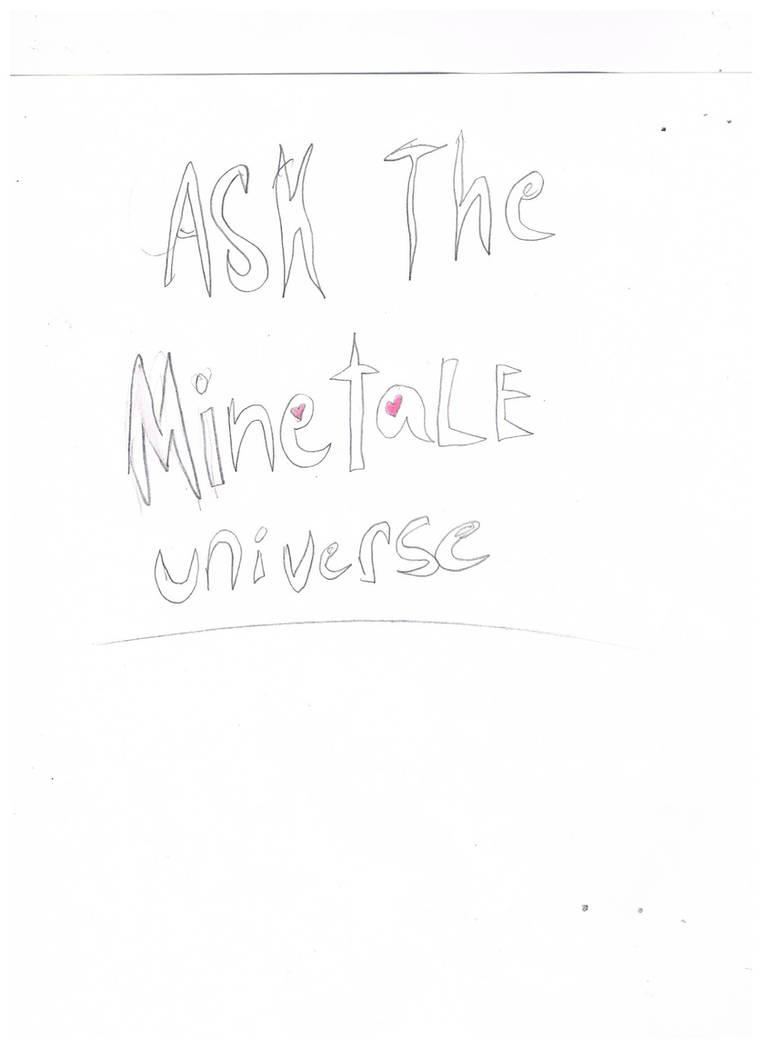 Ask The Minetale Universe title pg :D