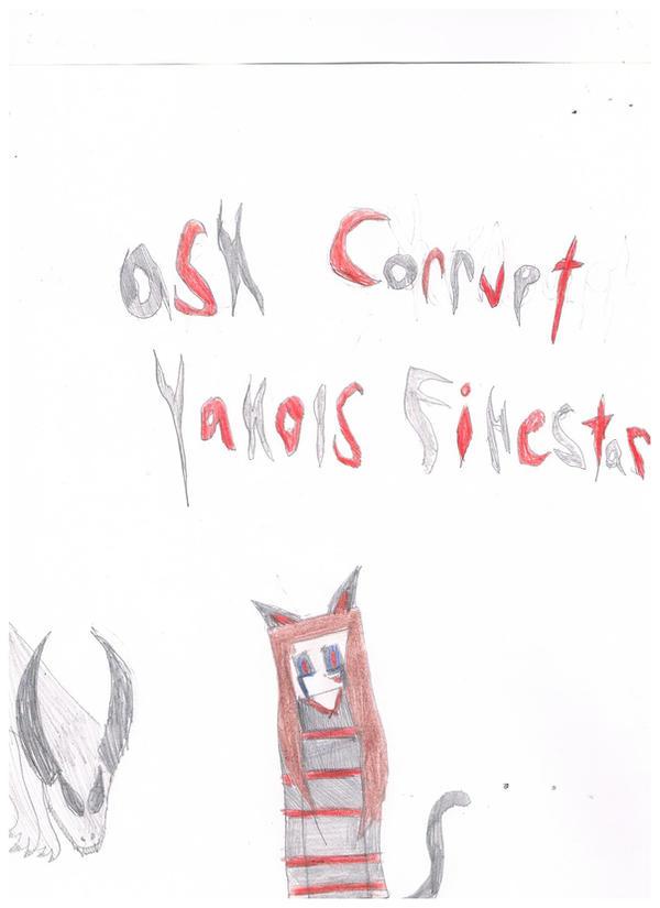 Ask Corrupt Yakols Firestar by 02YakolsFirestar