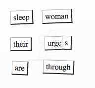 Magnetic Poetry Number 96 or For now by Plugin848y