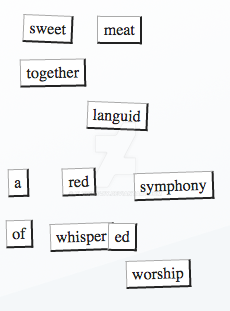 Magnetic Poetry Number 141 or Now now by Plugin848y