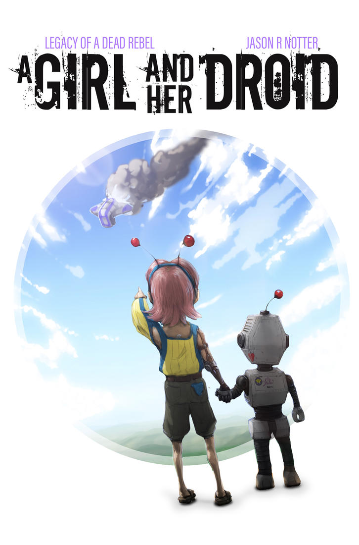A Girl and Her Droid Cover by LordJay