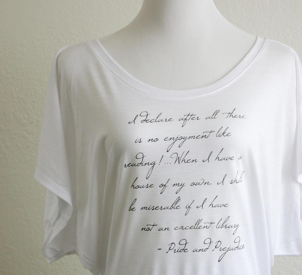 Shirt quotes design quotesgram -  Thornfieldhalldesign Pride And Prejudice Reading Quote Dolman Shirt By Thornfieldhalldesign