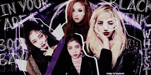 BLACKPINK edit by lanaseok