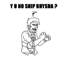 Y u no ship Rhysha?