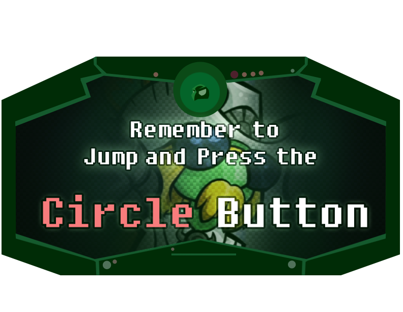 Jump and press the Circle Button by Piranhartist