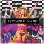 artRave: The ARTPOP Ball - Download the concert by DontCallMeEve