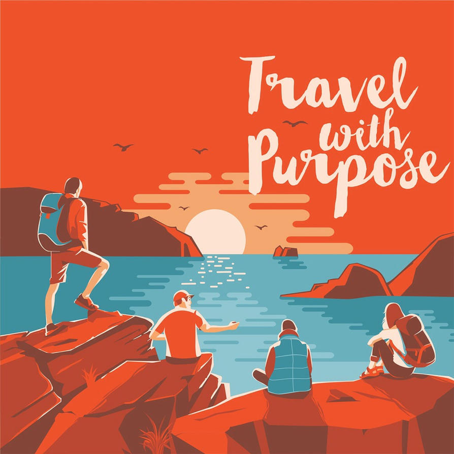 Travel with Purpose by MrCarik