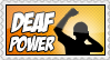 Deaf Power ::STAMP:: by colorgraffiti