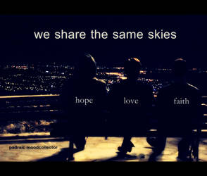 We Share The Same Skies by oberst176