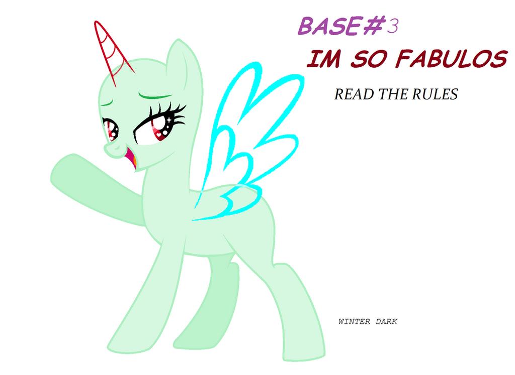 Base #3 : Im So Fabulos ~~ by Winter-Dark