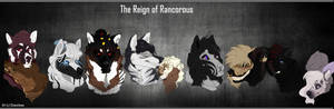 The Reign of Rancorous