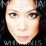 COVER  MELEANA BROWN NEW ALBUM WHITE WALLS