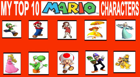 My Top 10 Mario Characters for you!