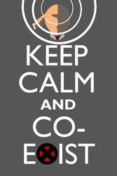 Keep Calm and Co-Exist by neilkristian