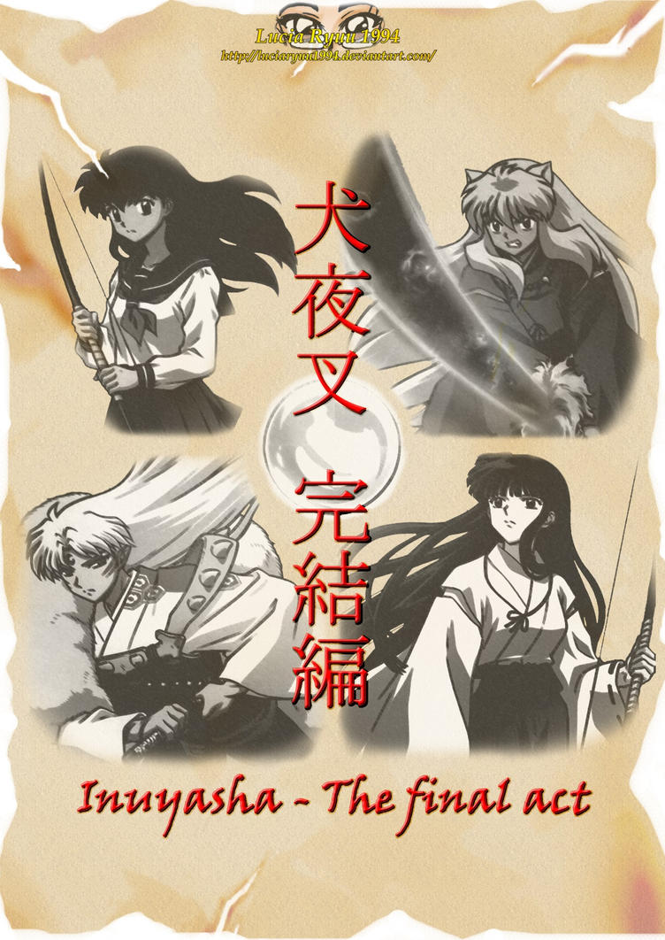 inuyasha_final_act_parchment_by_luciaryu