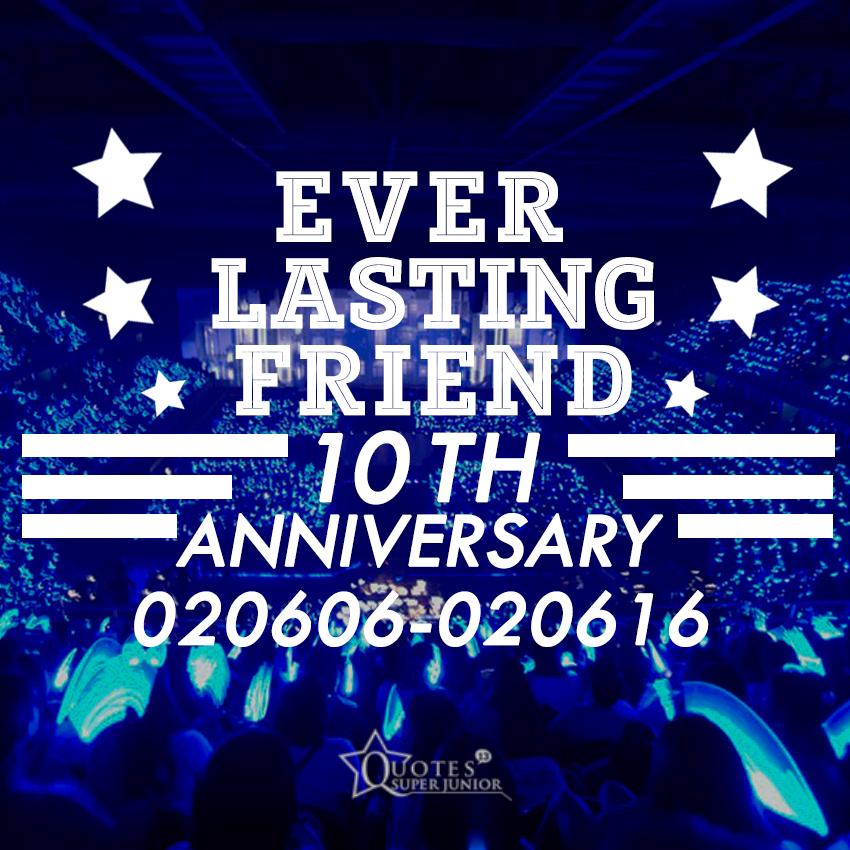 EVERLASTING FRIEND] HAPPY 10TH...