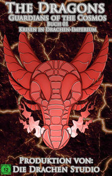 The Dragons, Guardians of the Cosmos Buch 01 Cover