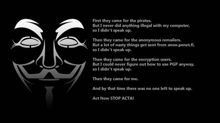 ACTA! Anonymous 'First They Came for the Pira