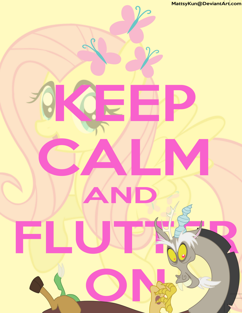 Keep Calm and Flutter On by MattsyKun