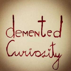 DementedCuriosity's Profile Picture
