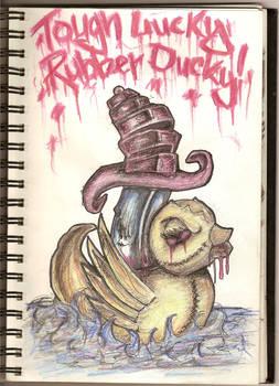tough lucky,rubber ducky