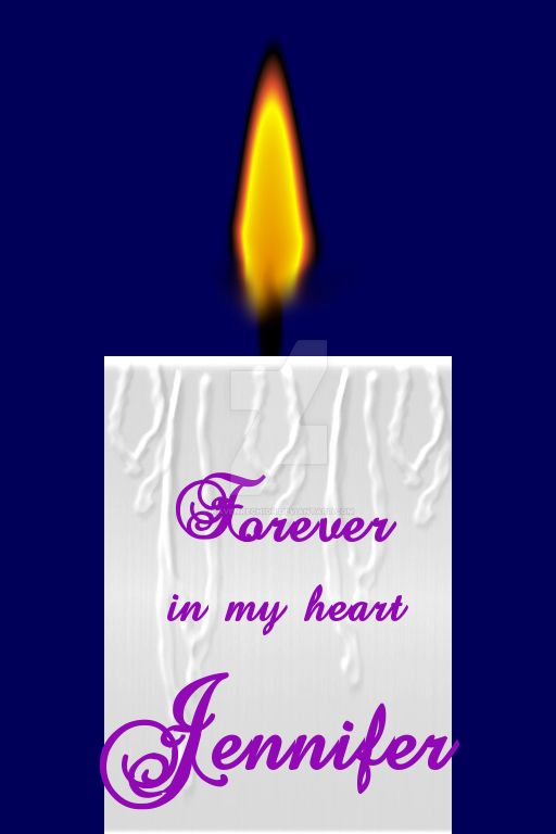 Memorial Candle for Jennifer by RavenRechior