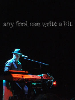 Any fool can write a hit