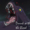 Drunk on the blood by Beaverleigh