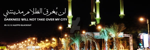 Aleppo Blackout by maher0007