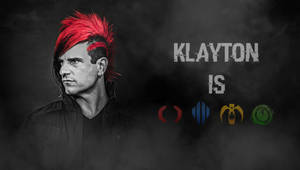 Klayton Is... [Wallpaper]